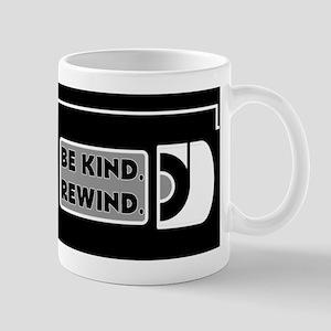 Be Kind. Rewind. Mugs