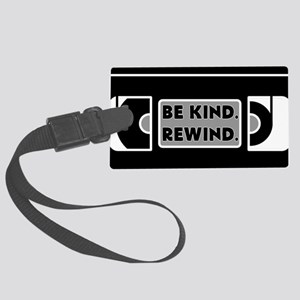Be Kind. Rewind. Luggage Tag