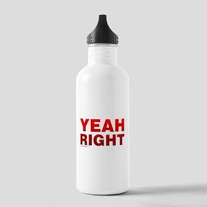 Yeah Right Water Bottle
