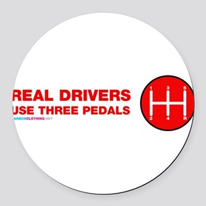 Real Drivers Use Three Pedals Round Car Magnet