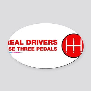 Real Drivers Use Three Pedals Oval Car Magnet