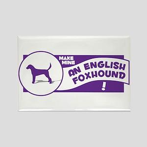 Make Mine Foxhound Rectangle Magnet