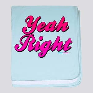 Yeah Right baby blanket