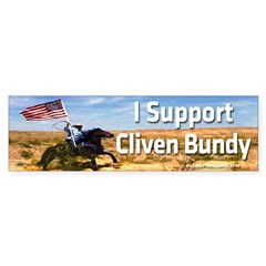 I Support Cliven Bundy Bumper Bumper Sticker