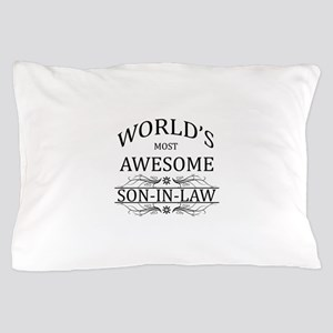 World's Most Amazing Son-In-Law Pillow Case