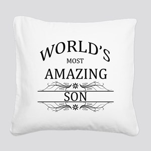 World's Most Amazing Son Square Canvas Pillow