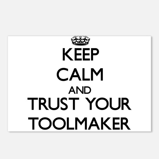Keep Calm and Trust Your Toolmaker Postcards (Pack