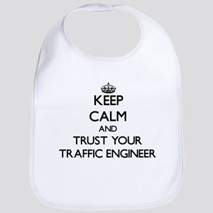Keep Calm and Trust Your Traffic Engineer Bib