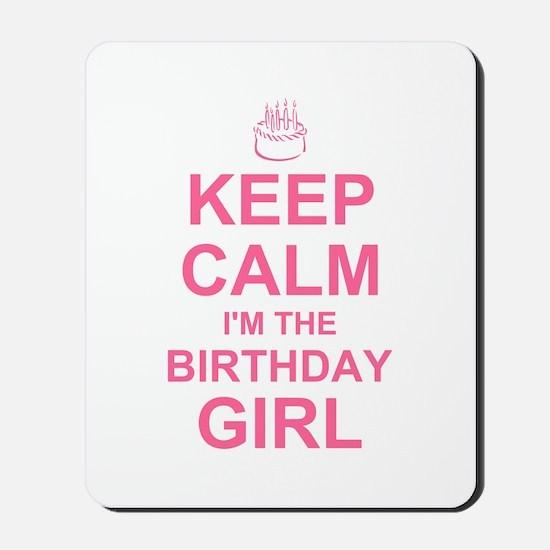 Keep Calm Birthday Girl Mousepad