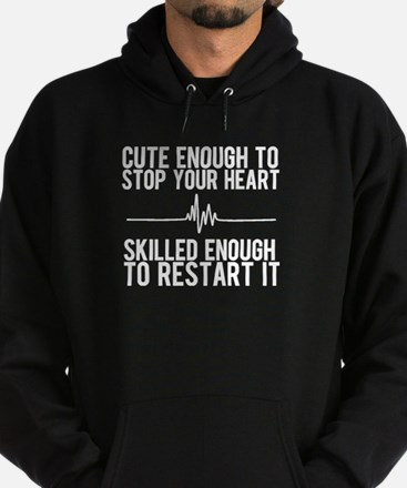 CUTE ENOUGH TO STOP YOUR HEART Hoody