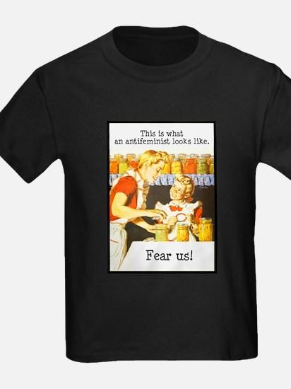 This is what an antifeminis T-Shirt