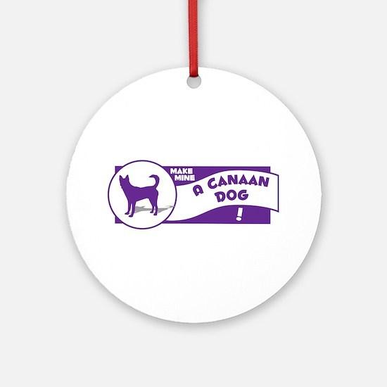 Make Mine Canaan Ornament (Round)