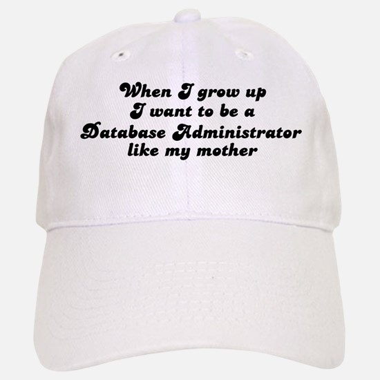 Database Administrator like m Baseball Baseball Cap