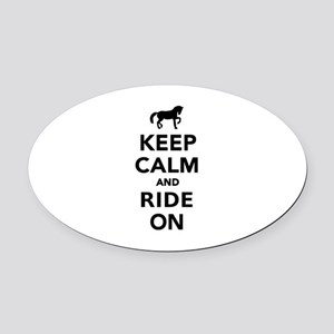 Keep calm and ride on horse Oval Car Magnet