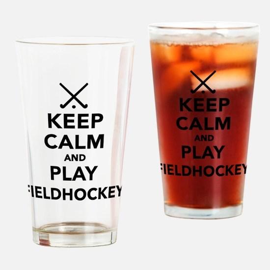 Keep calm and play Field Hockey Drinking Glass