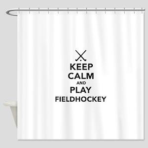 Keep calm and play Field Hockey Shower Curtain