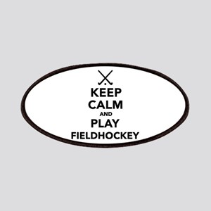 Keep calm and play Field Hockey Patches