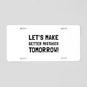 Better Mistakes Aluminum License Plate