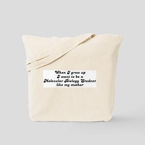 Molecular Biology Student lik Tote Bag