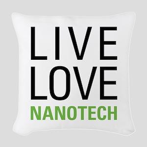 Live Love Nanotech Woven Throw Pillow