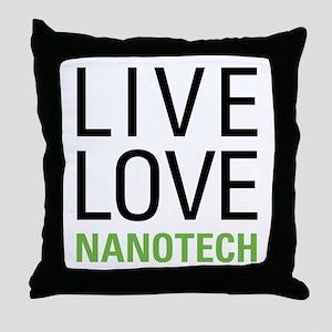 Live Love Nanotech Throw Pillow