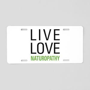 Live Love Naturopathy Aluminum License Plate