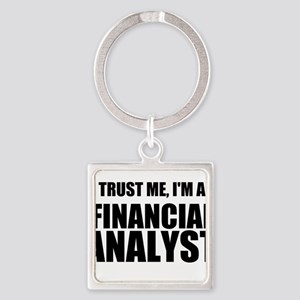 Trust Me, Im A Financial Analyst Keychains
