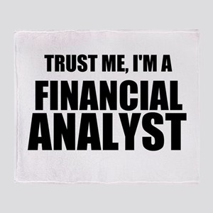 Trust Me, Im A Financial Analyst Throw Blanket