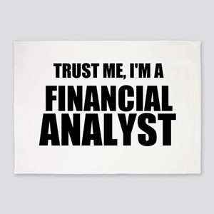 Trust Me, Im A Financial Analyst 5'x7'Area Rug
