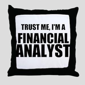 Trust Me, Im A Financial Analyst Throw Pillow