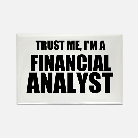 Trust Me, Im A Financial Analyst Magnets
