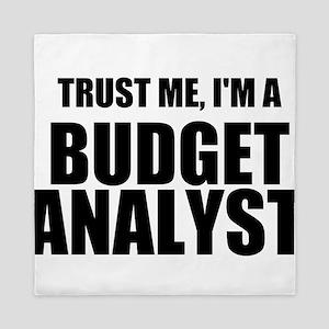 Trust Me, Im A Budget Analyst Queen Duvet
