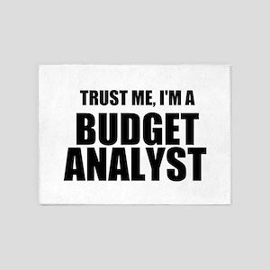 Trust Me, Im A Budget Analyst 5'x7'Area Rug