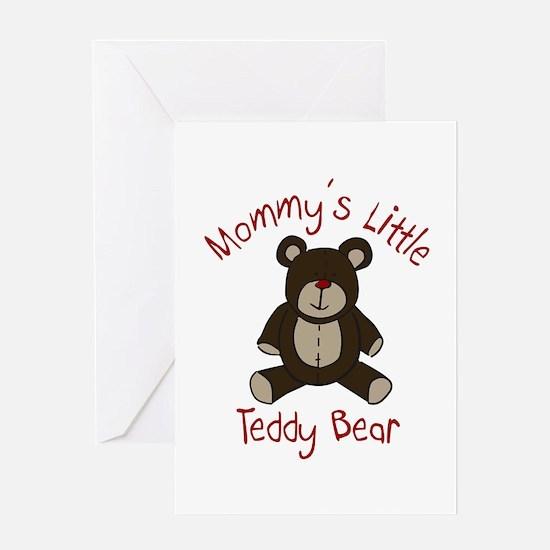 Mommys Teddy Bear Greeting Cards