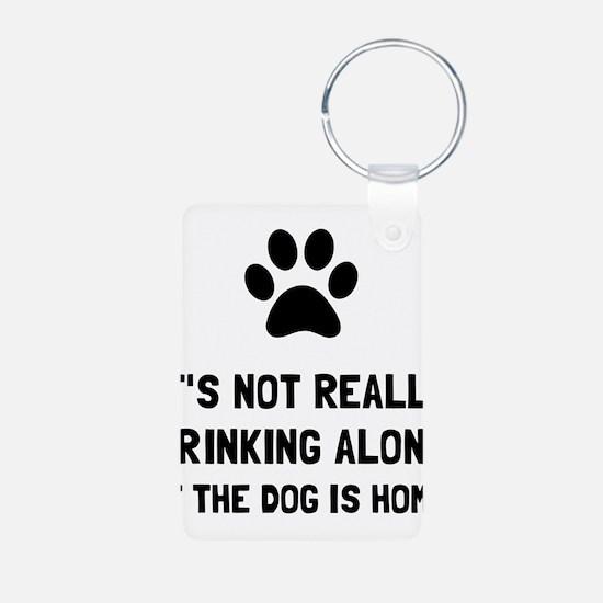 Drinking Alone Dog Keychains