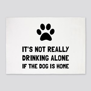 Drinking Alone Dog 5'x7'Area Rug