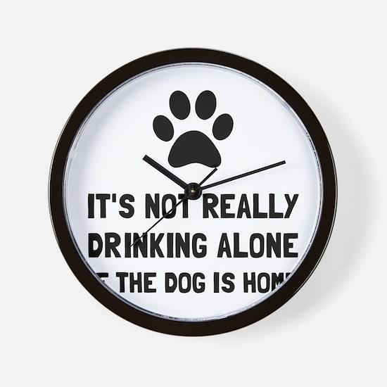 Drinking Alone Dog Wall Clock