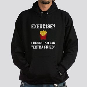 Exercise Extra Fries Hoodie