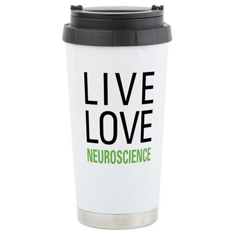 Live Love Neuroscience Stainless Steel Travel Mug
