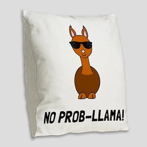 No Prob Llama Burlap Throw Pillow