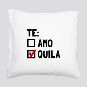 Te Quila Square Canvas Pillow