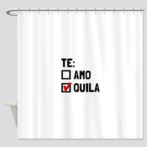 Te Quila Shower Curtain