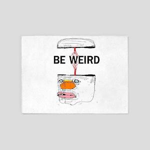 Be Weird 5'x7'Area Rug