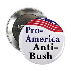 Pro-America Anti-Bush Button