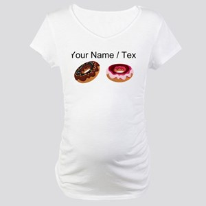 Custom Donuts Maternity T-Shirt