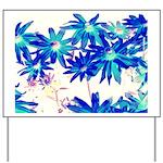 Blue flowers Yard Sign
