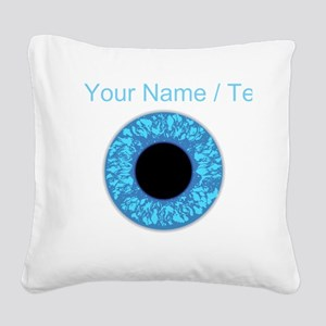 Custom Blue Eye Ball Square Canvas Pillow