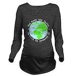 Protect God's Earth Long Sleeve Maternity T-Shirt
