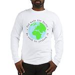 Protect God's Earth Long Sleeve T-Shirt