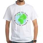 Protect God's Earth White T-Shirt